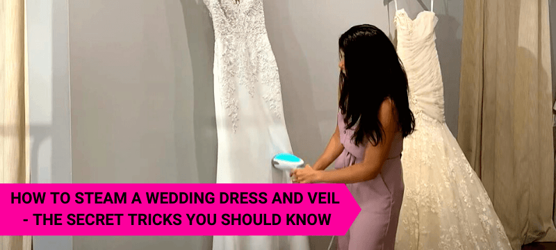 How to Steam a Wedding Dress and Veil
